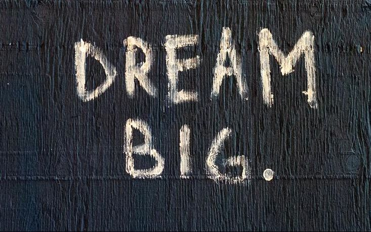 Dream Big Quote